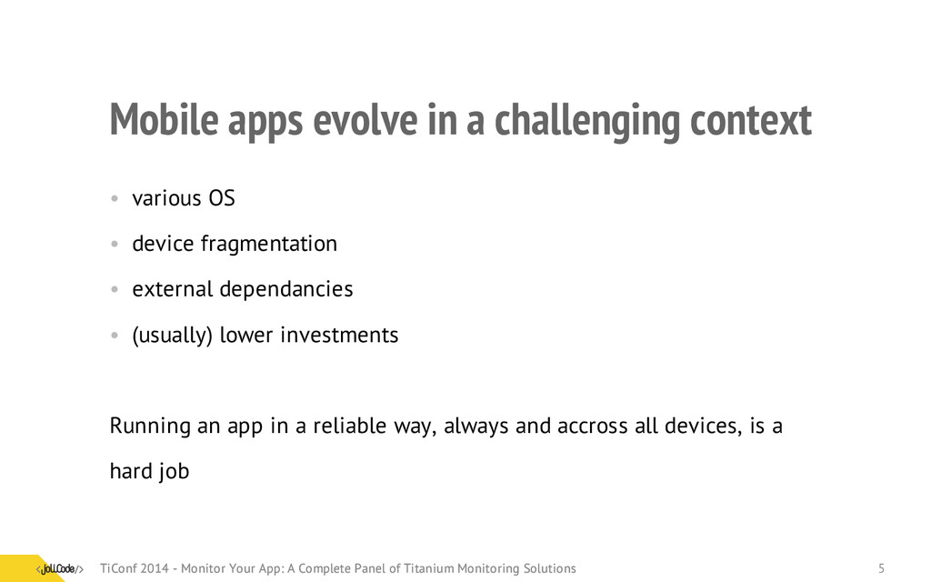 Mobile apps evolve in a challenging context • v...