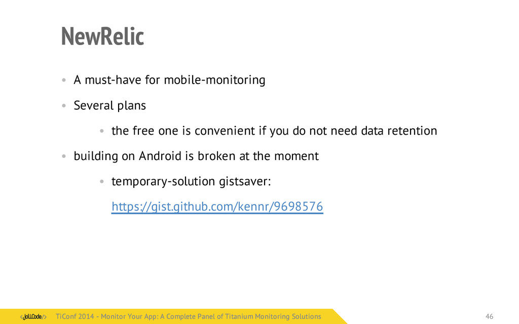 NewRelic • A must-have for mobile-monitoring • ...