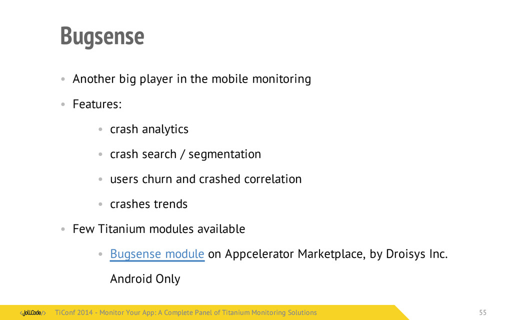 Bugsense • Another big player in the mobile mon...