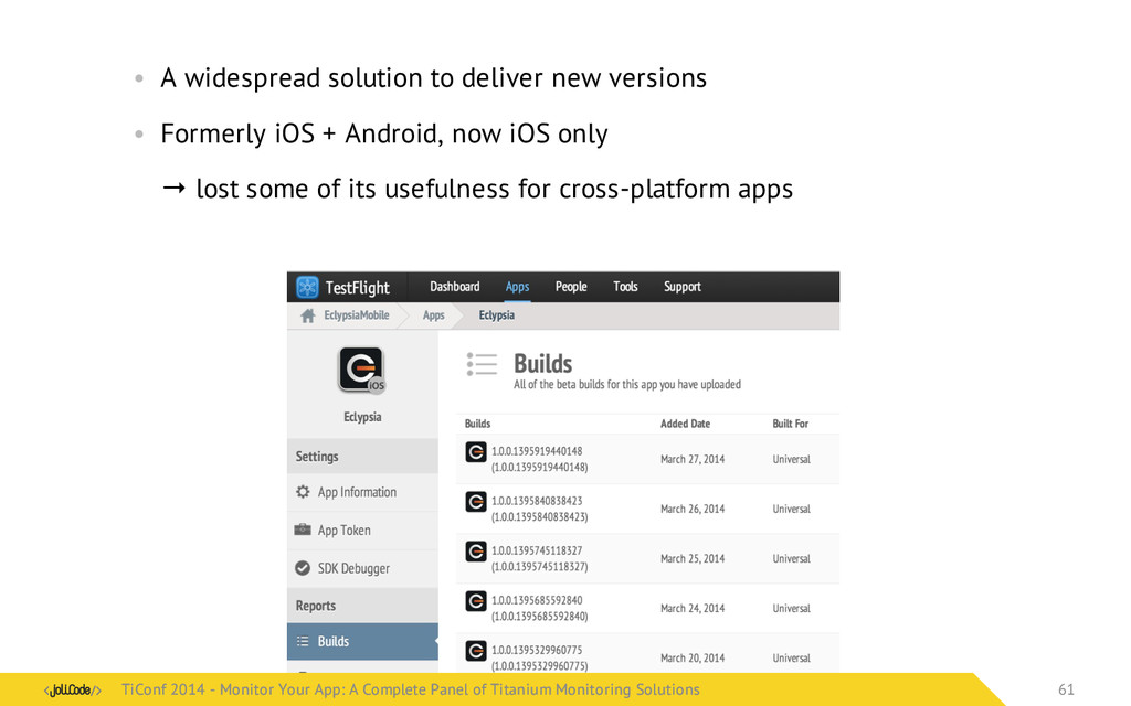 • A widespread solution to deliver new versions...
