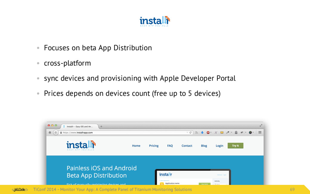 • Focuses on beta App Distribution • cross-plat...