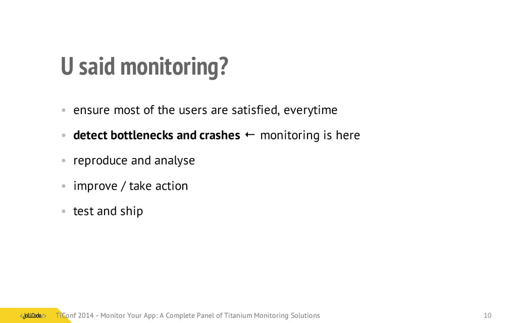 U said monitoring? • ensure most of the users a...