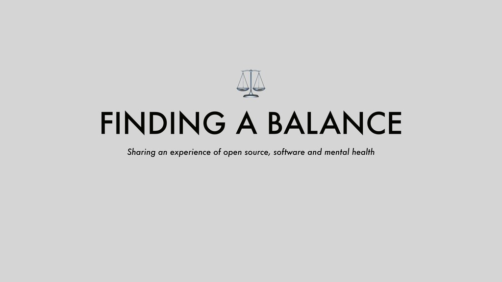 ⚖ FINDING A BALANCE Sharing an experience of op...