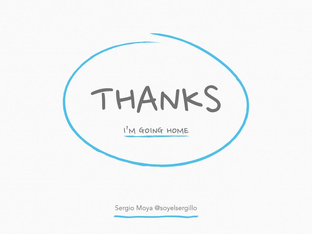 Sergio Moya @soyelsergillo THANKS I'M