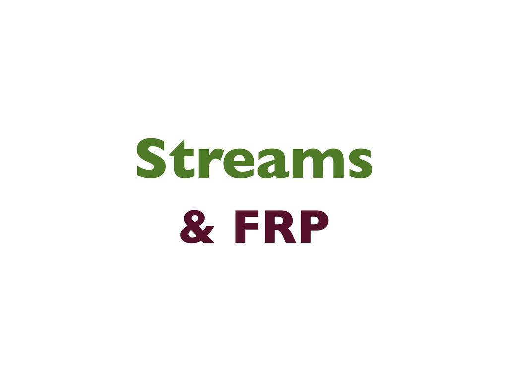 Streams & FRP