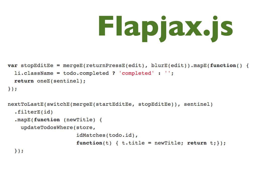 Flapjax.js