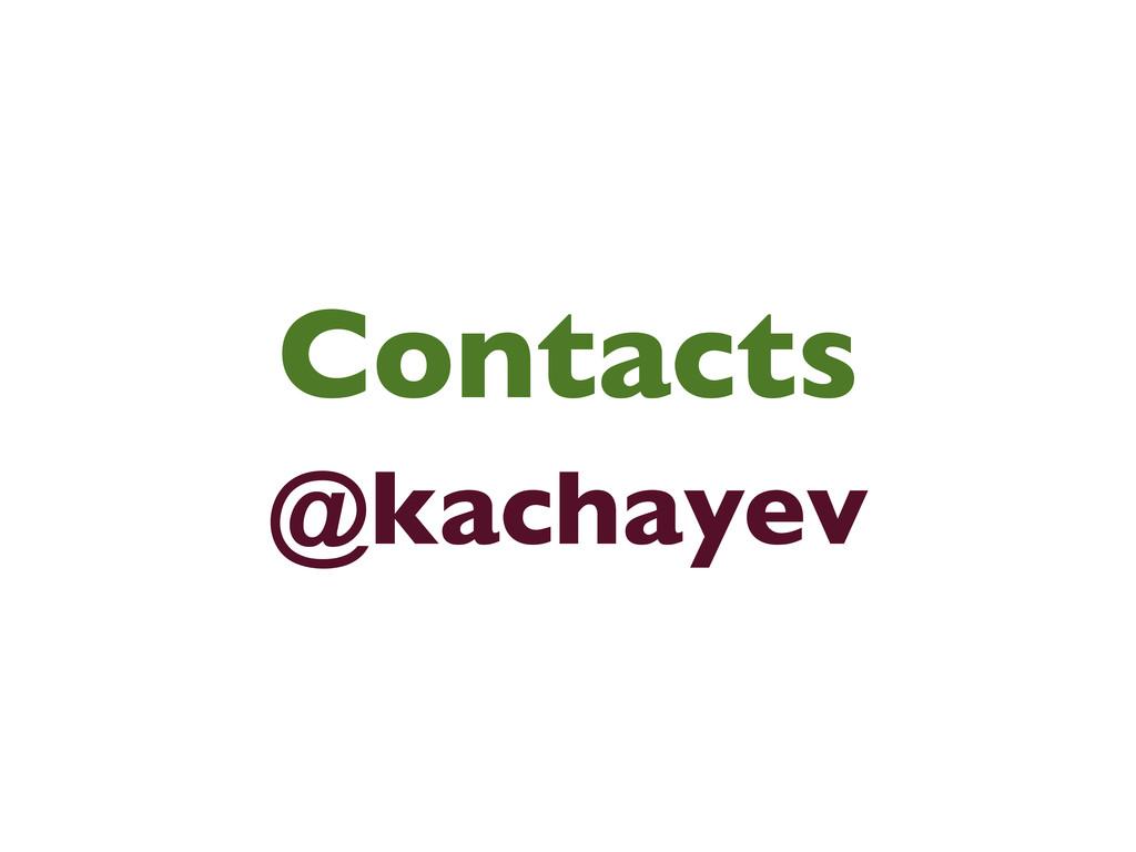 Contacts @kachayev