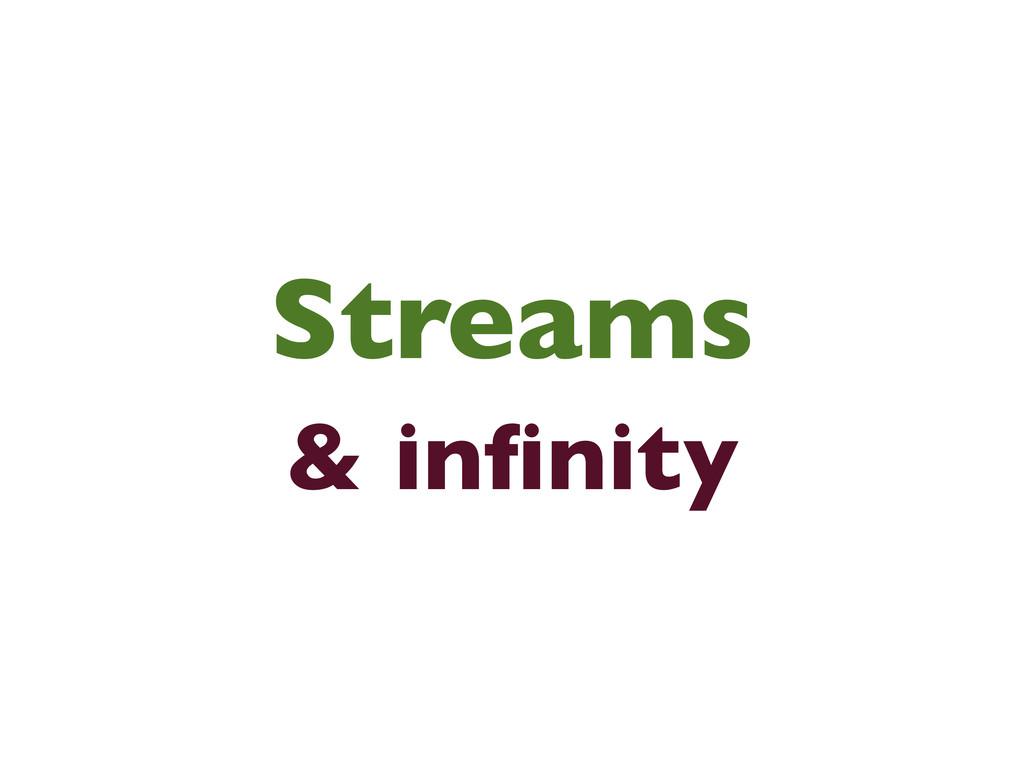 Streams & infinity