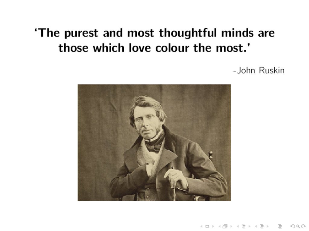 'The purest and most thoughtful minds are those...