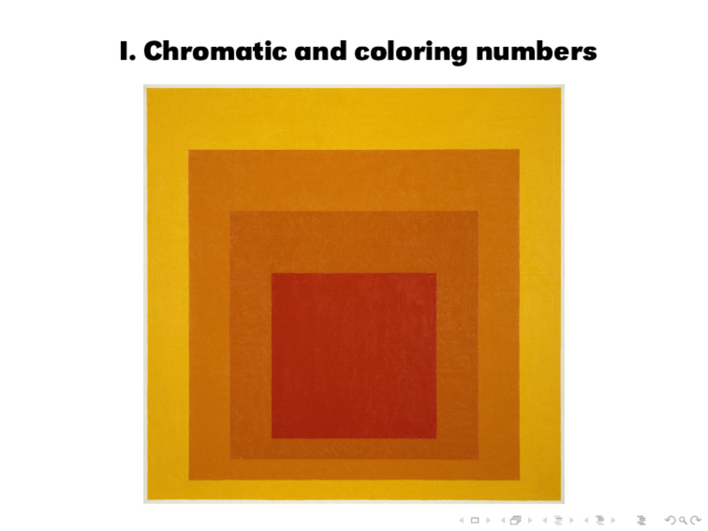 I. Chromatic and coloring numbers