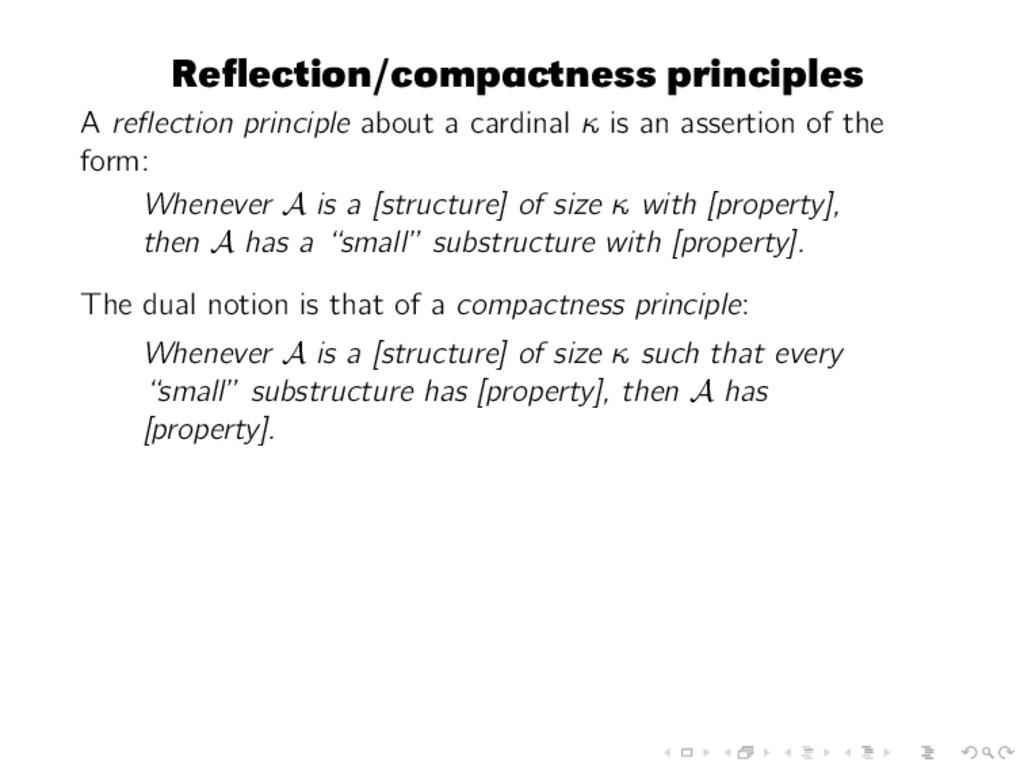 Reflection/compactness principles A reflection pr...