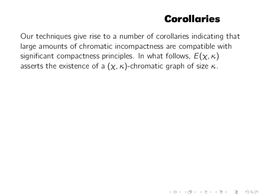 Corollaries Our techniques give rise to a numbe...
