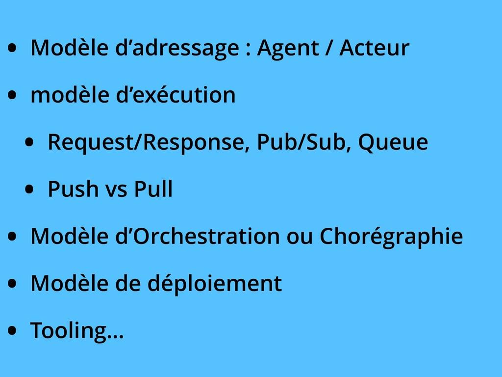 • Modèle d'adressage : Agent / Acteur • modèle ...