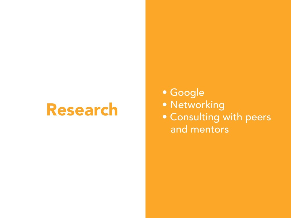 Research • Google • Networking • Consulting wit...