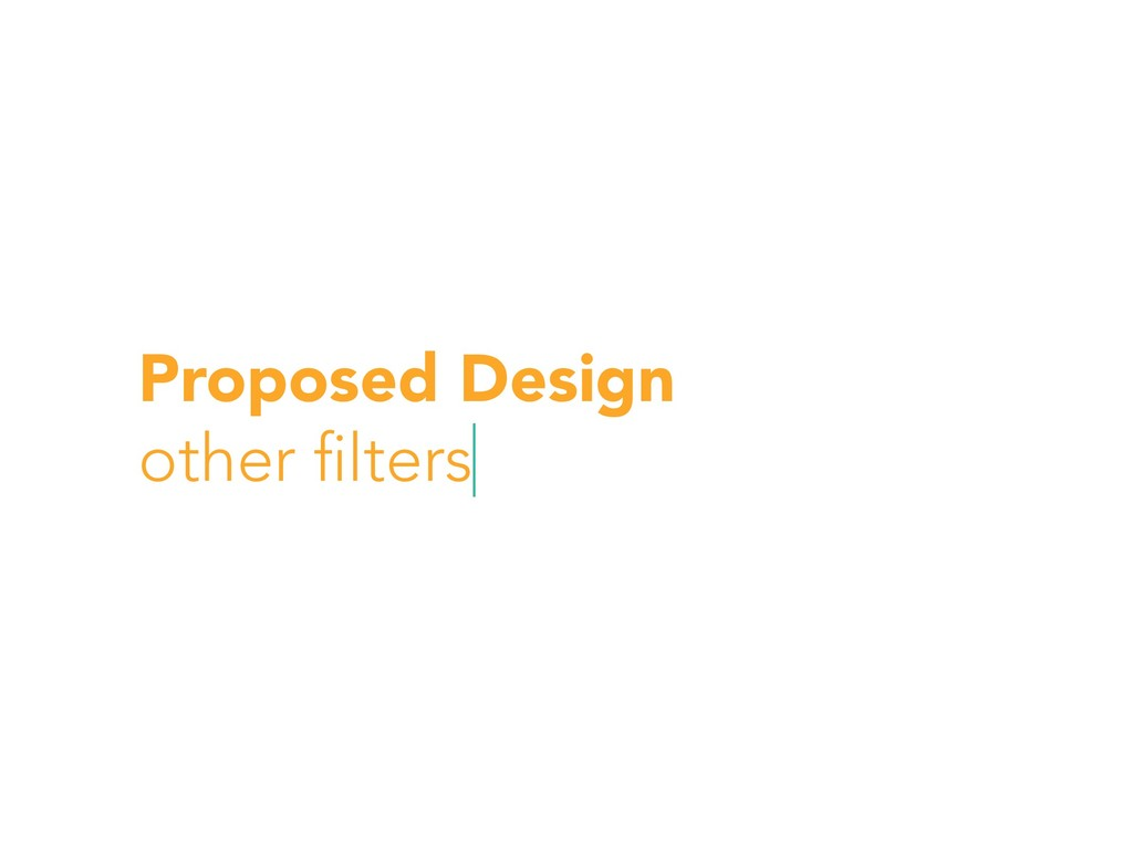 Proposed Design other filters