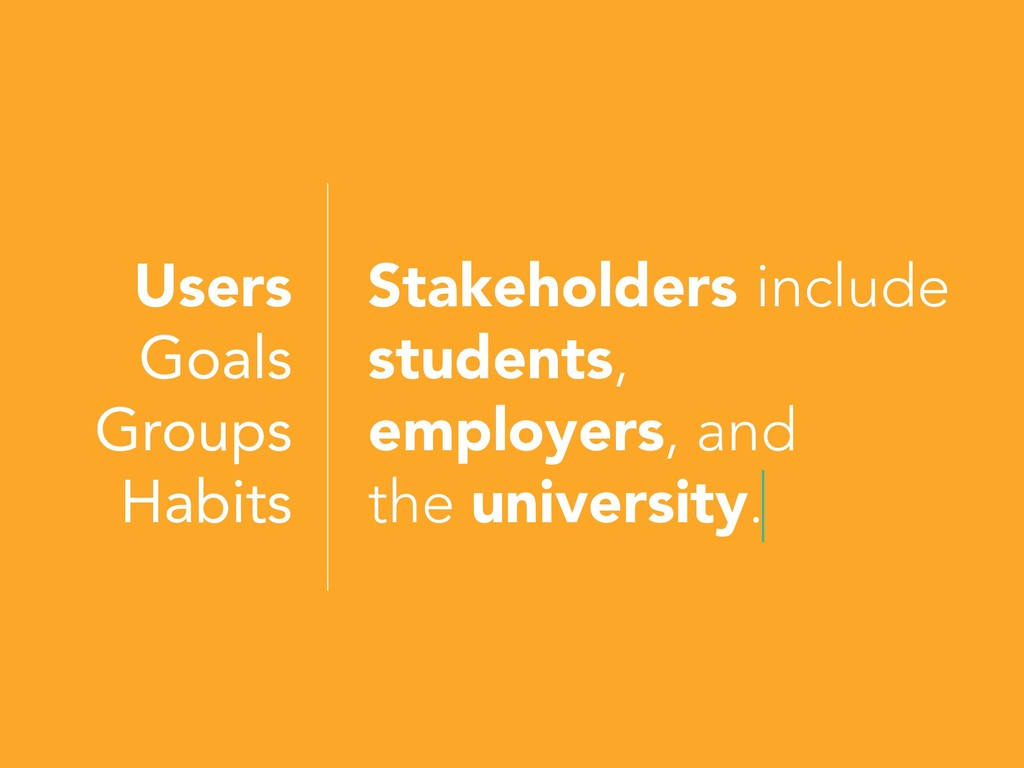 Stakeholders include students, employers, and t...