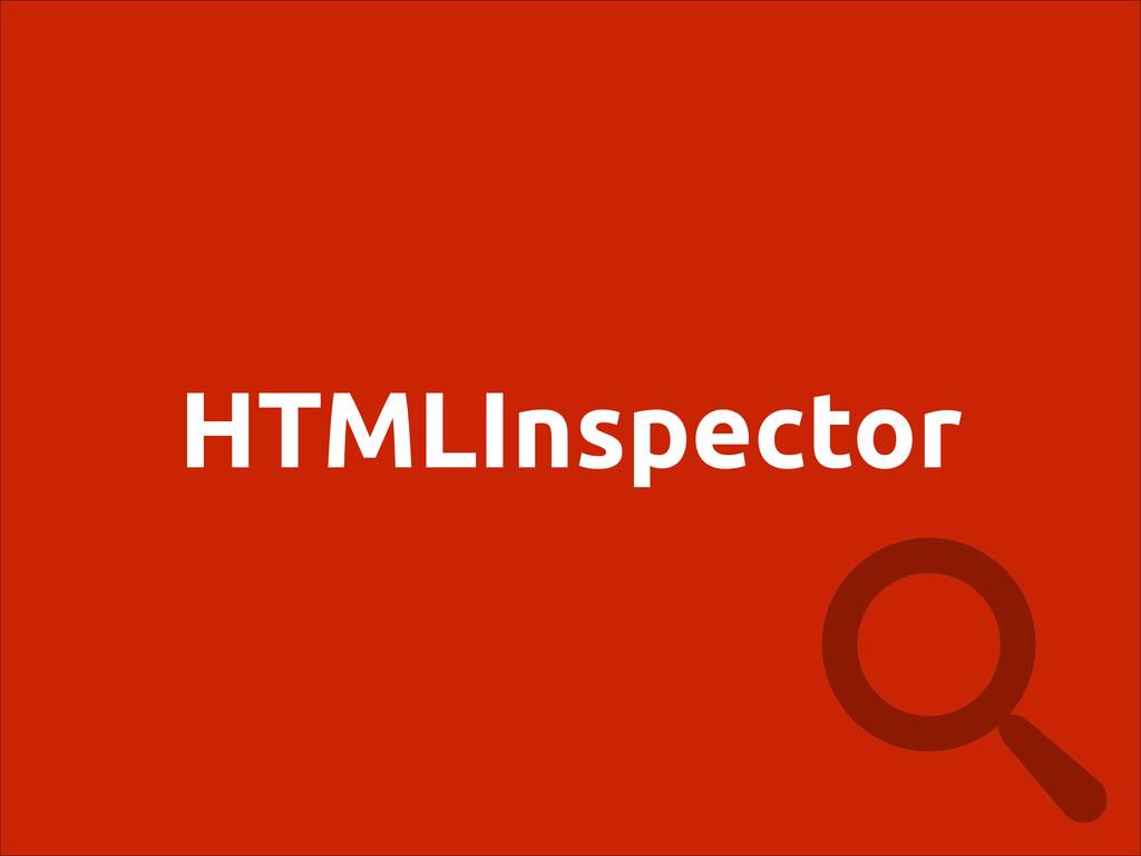 HTMLInspector