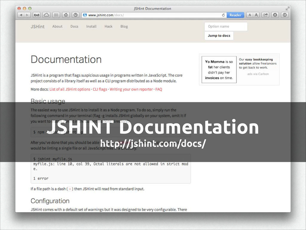 JSHINT Documentation http://jshint.com/docs/