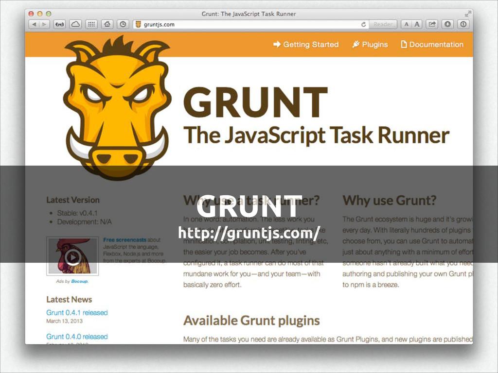 GRUNT http://gruntjs.com/