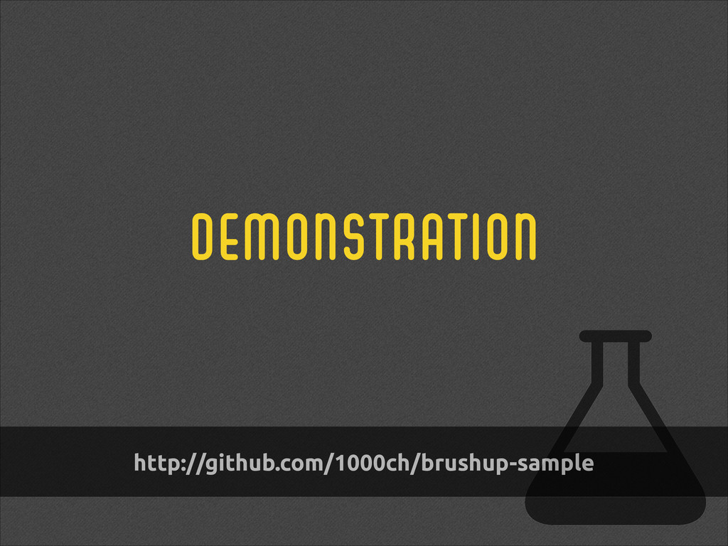 demonstration http://github.com/1000ch/brushup-...