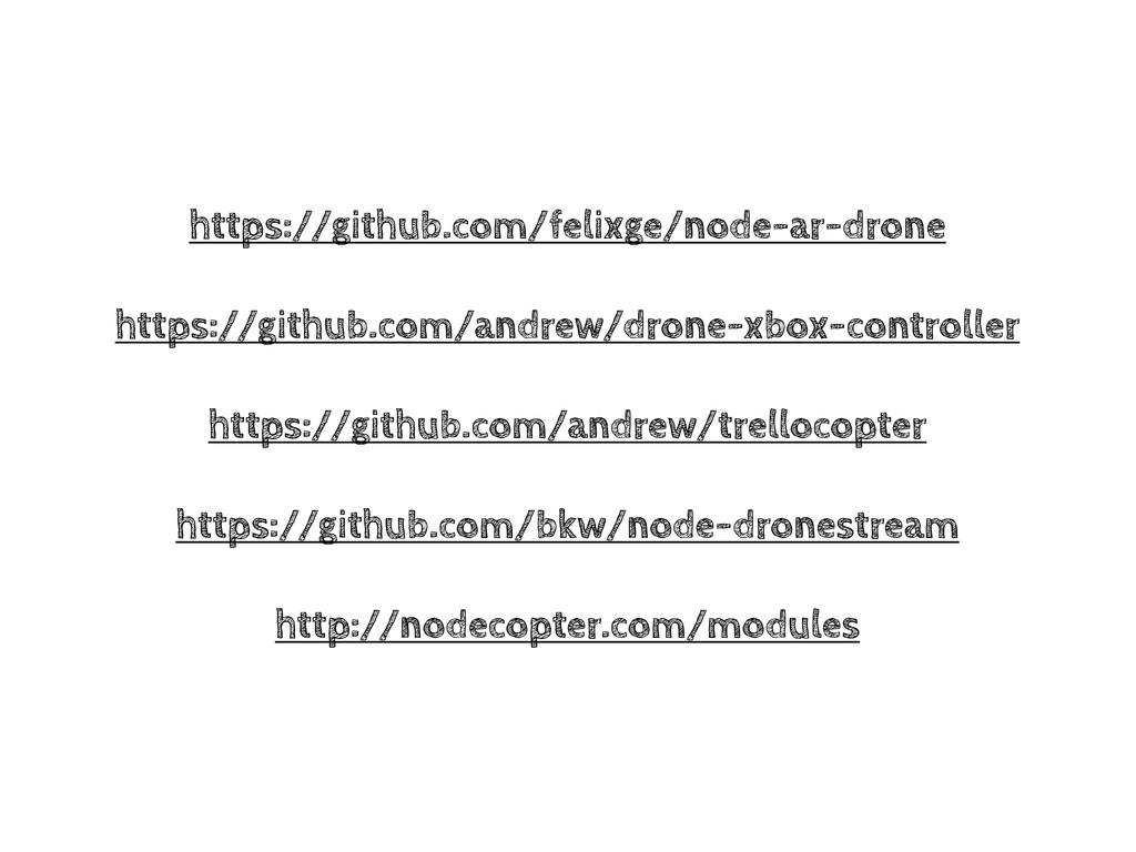 https://github.com/felixge/node-ar-drone https:...