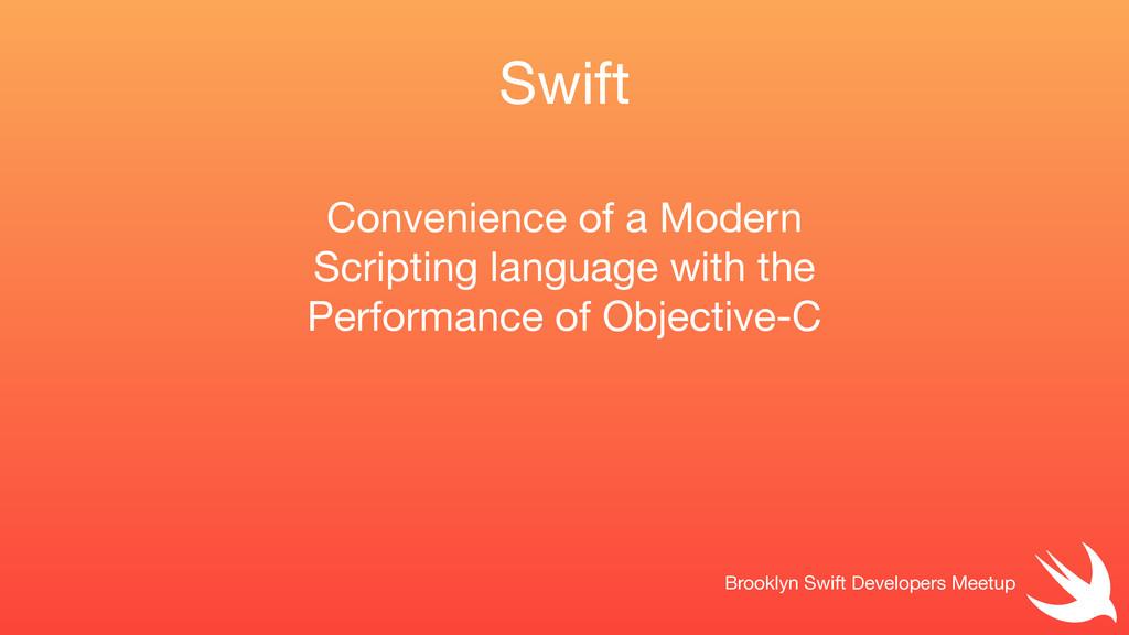 Swift Brooklyn Swift Developers Meetup Convenie...