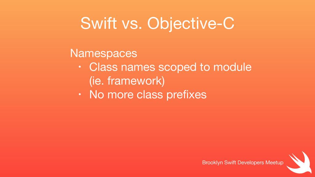 Swift vs. Objective-C Brooklyn Swift Developers...