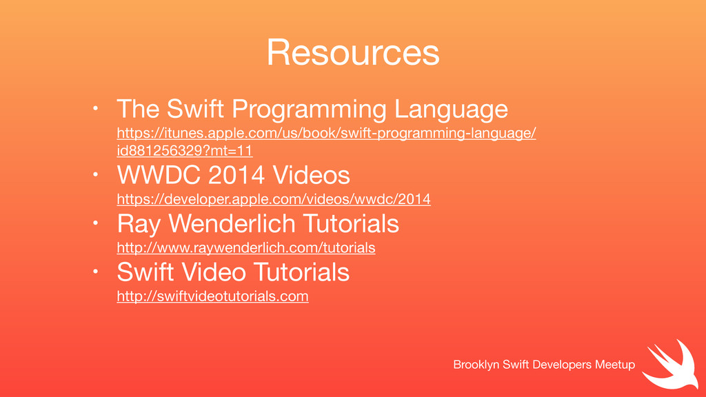 Resources Brooklyn Swift Developers Meetup • Th...