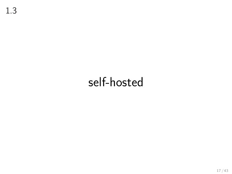 1.3 self-hosted 17 / 43