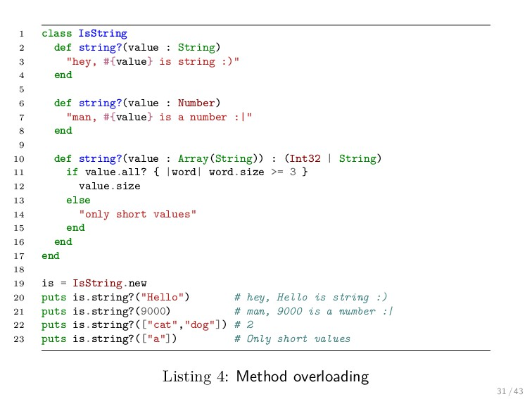 1 class IsString 2 def string?(value : String) ...
