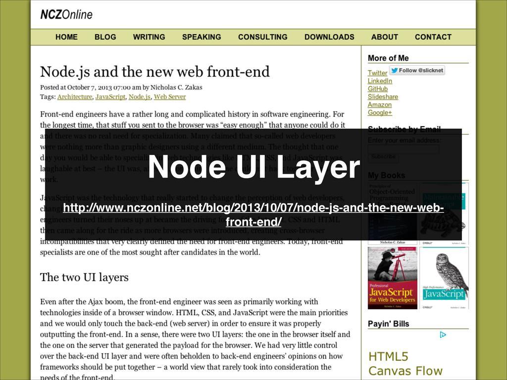 Node UI Layer http://www.nczonline.net/blog/201...
