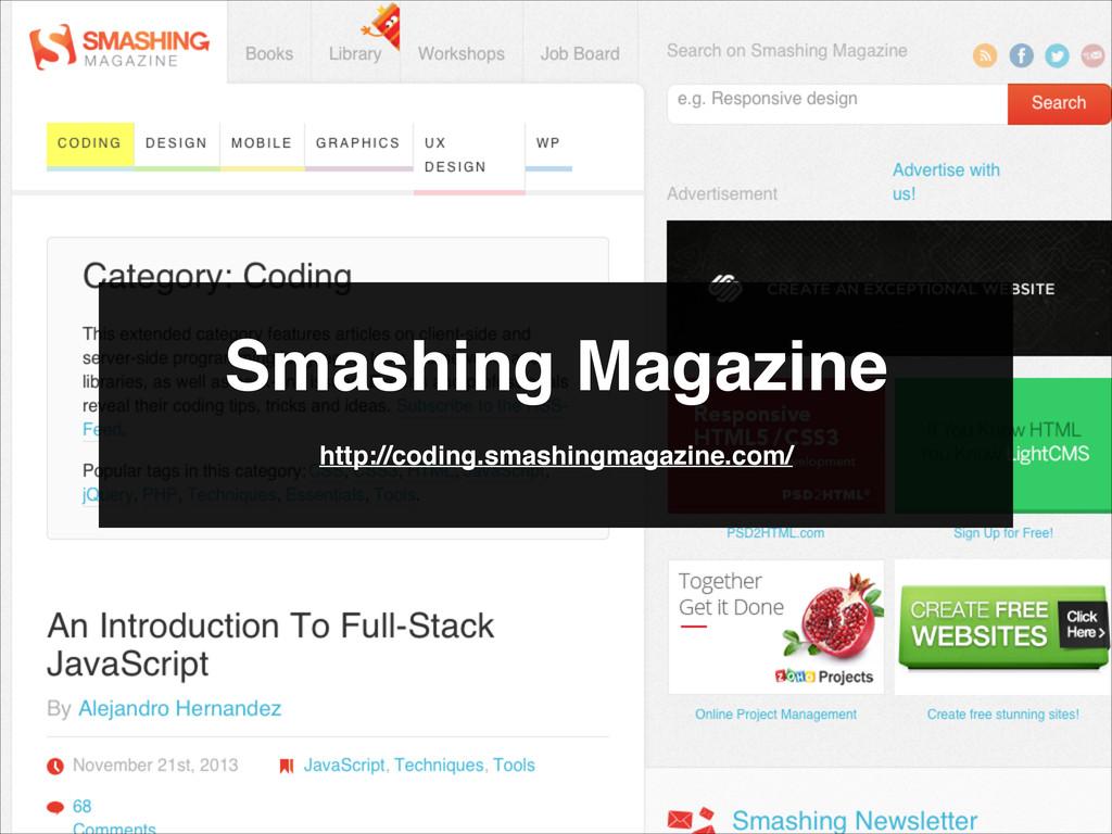 Smashing Magazine http://coding.smashingmagazin...