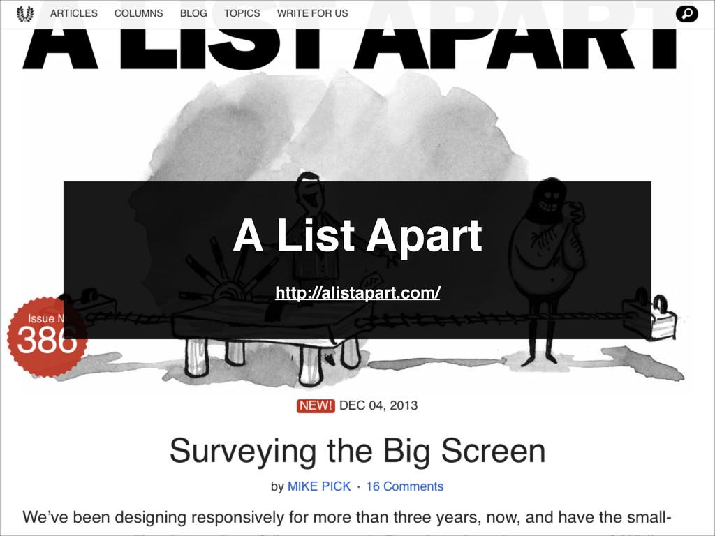 A List Apart http://alistapart.com/