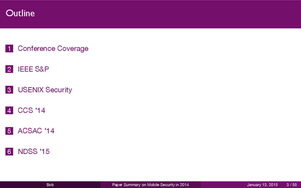 Outline 1 Conference Coverage 2 IEEE S&P 3 USEN...