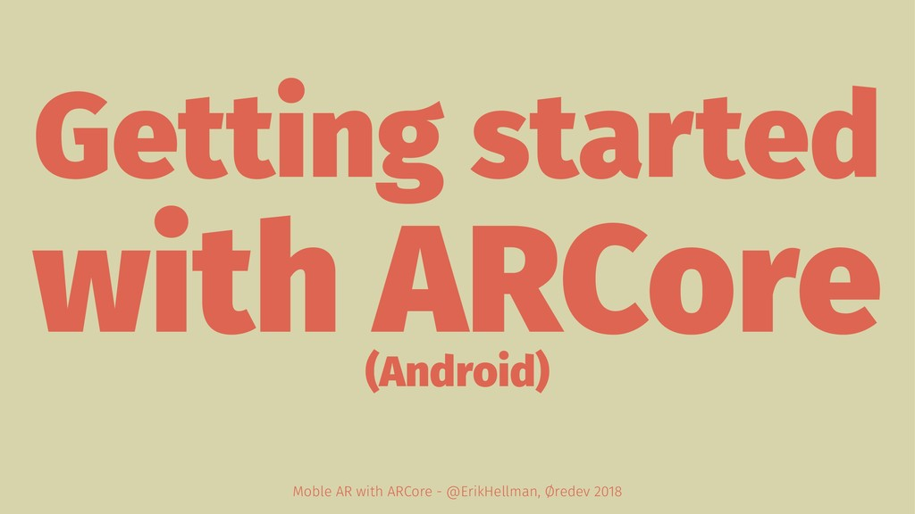 Getting started with ARCore (Android) Moble AR ...