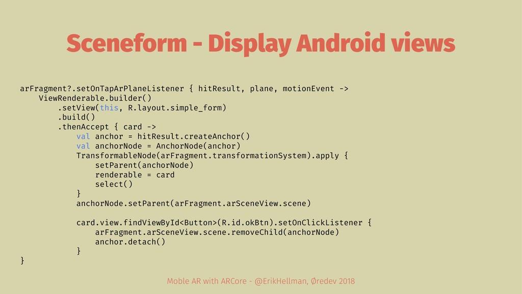 Sceneform - Display Android views arFragment?.s...
