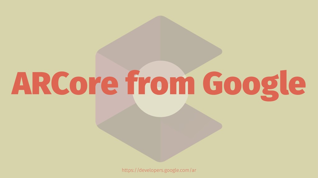 ARCore from Google https://developers.google.co...