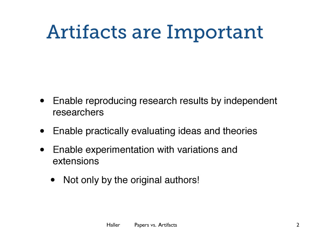 Haller Papers vs. Artifacts Artifacts are Impor...