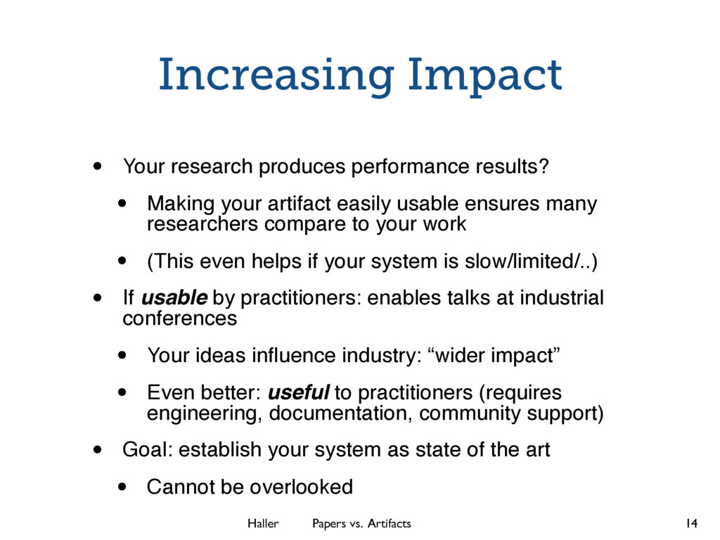 Haller Papers vs. Artifacts Increasing Impact •...