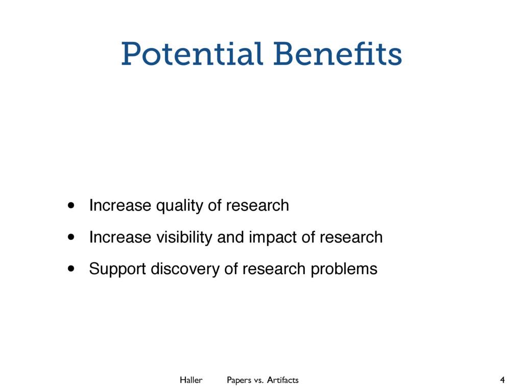 Haller Papers vs. Artifacts Potential Benefits •...