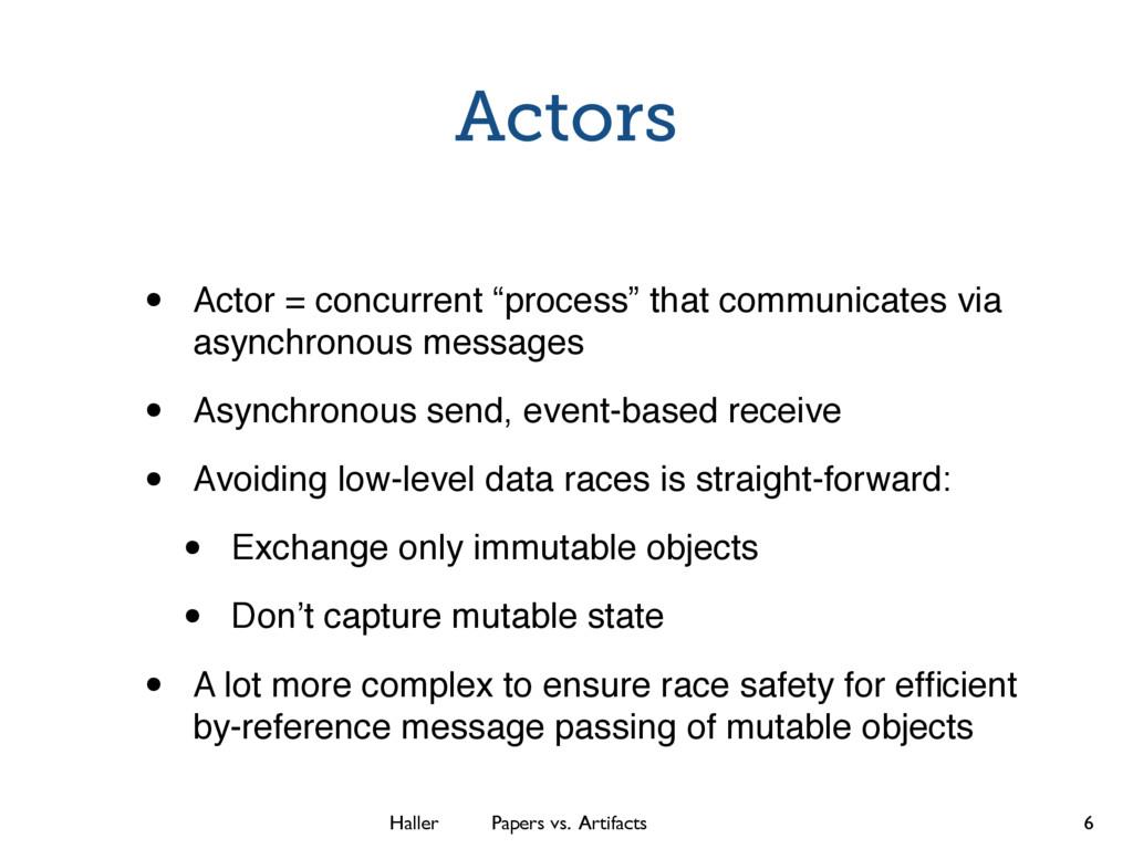 Haller Papers vs. Artifacts Actors • Actor = co...
