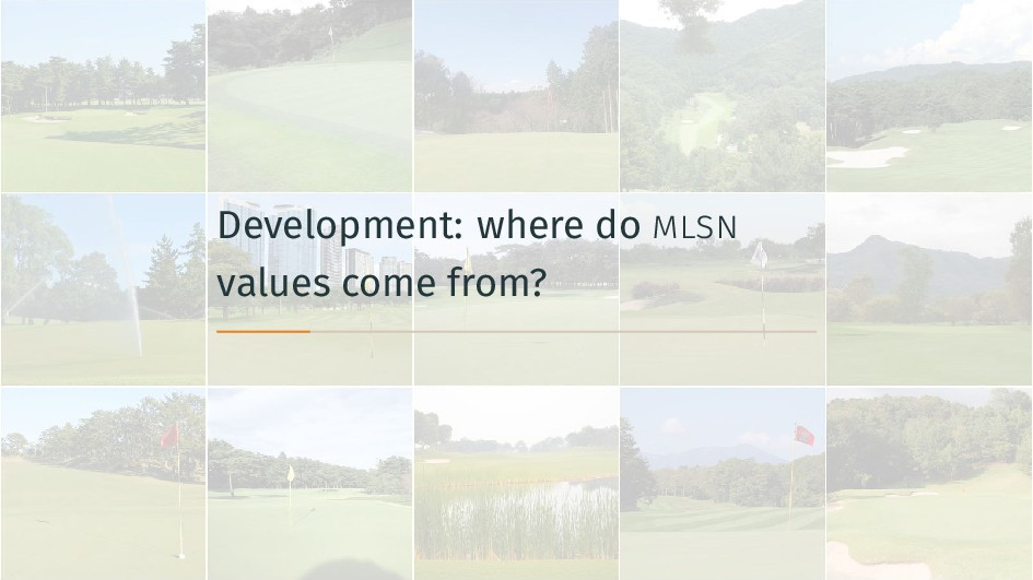 Development: where do mlsn values come from?