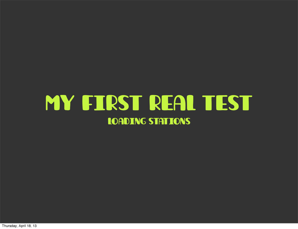 my first real test loading stations Thursday, A...
