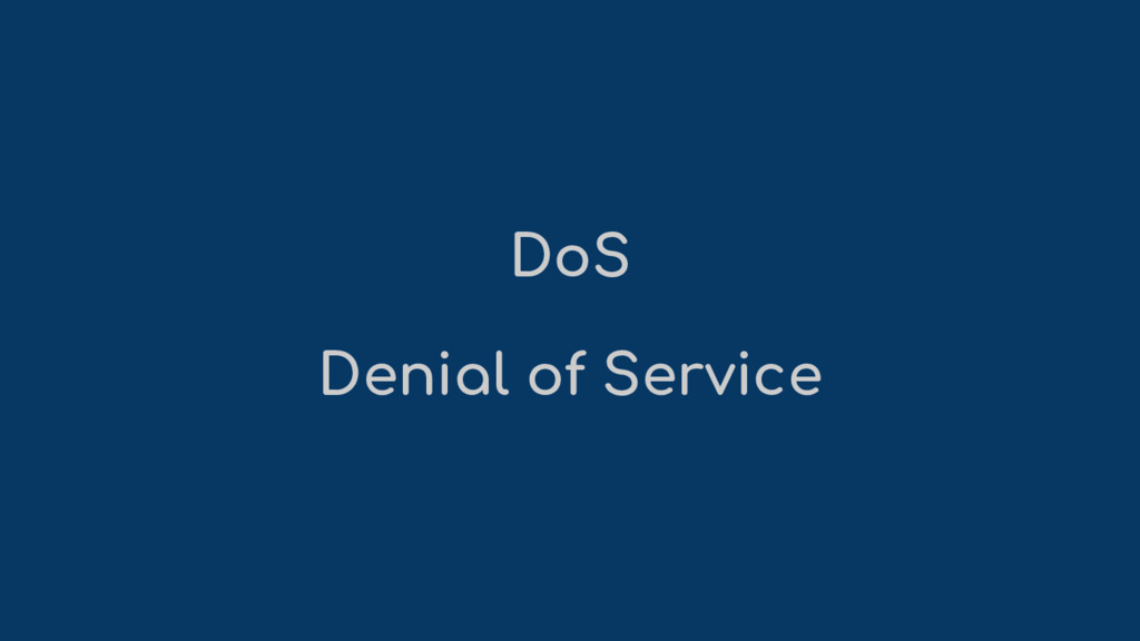 DoS Denial of Service