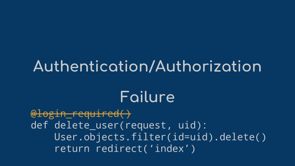 Authentication/Authorization Failure @login_req...
