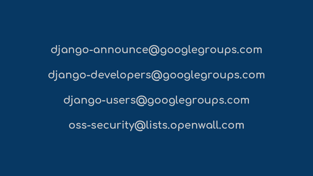 django-announce@googlegroups.com django-develop...