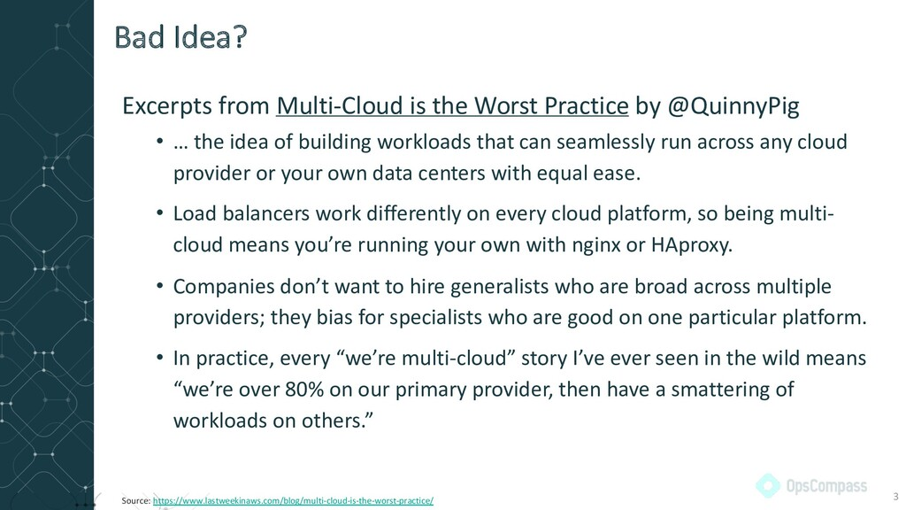 Excerpts from Multi-Cloud is the Worst Practice...