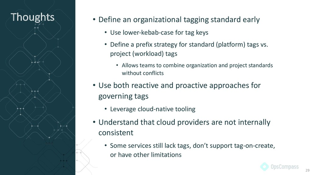 Thoughts • Define an organizational tagging sta...