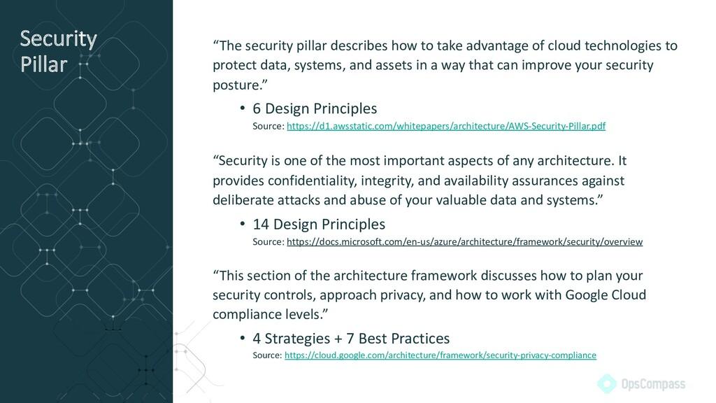 "Security Pillar ""The security pillar describes ..."