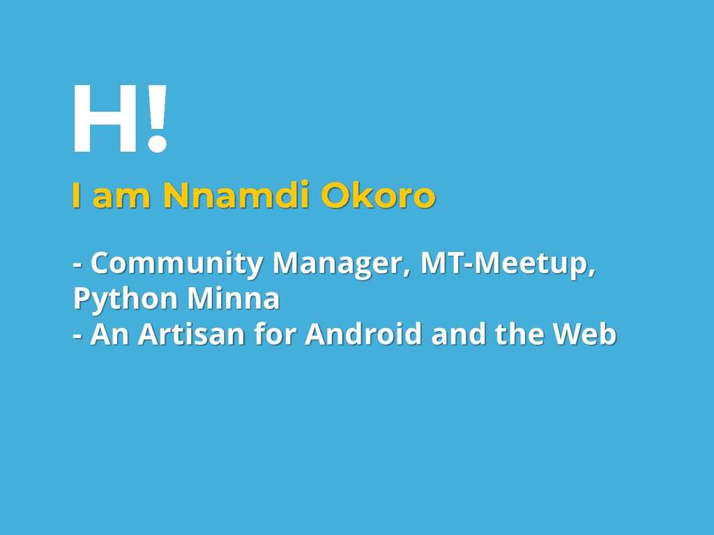 - Community Manager, MT-Meetup, Python Minna - ...